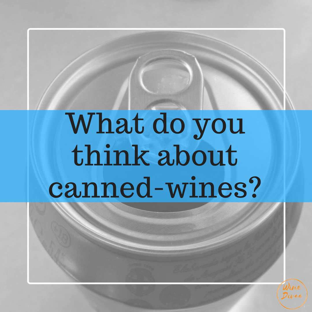 Canned-Wines are definetely a tendency in the wine industry, what do you think about them?